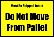 Do Not Move From Pallet Sign