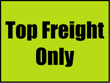 Printable Top Freight Only Sign
